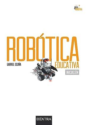 Robotica educativa:iniciacion.(aula de robotica): Ocaña, Gabriel