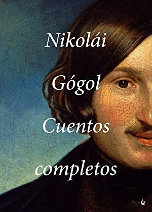 Cuentos completos: Gogol, Nikolai
