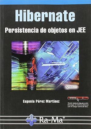 Hibernate: persistencia de objetos en jee: Perez Martinez, Eugenia