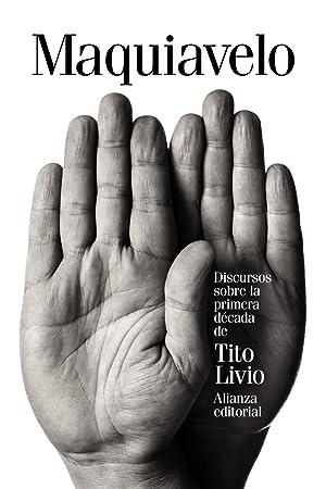 Discursos sobre la primera década de Tito Livio: Maquiavelo, Nicolás