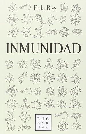 Inmunidad: Biss, Eula