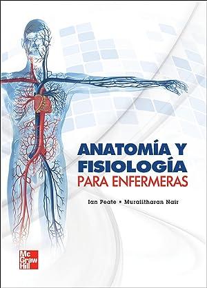Anatomia y fisiologia para enfermeras.(universitaria) de Peate: MC ...