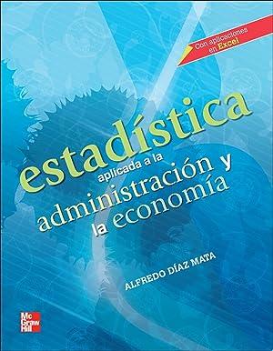 Estadistica aplicada a los negocios.(universitaria): Diaz Mata