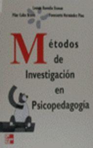 Metodos de investigacion en psicopedagogia.(universitaria): Buendia