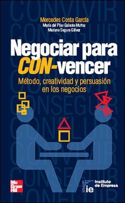 Negociar para convencer: Galeote Muñoz María