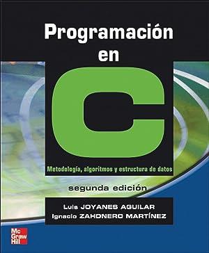 Programación en C: Joyanes Luis/Zahonero Ignacio