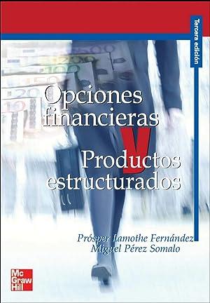 Opciones Financieras y Productos estructurados: Lamothe Prosper/Pérez Somalo Miguel