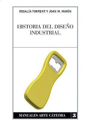 Historia del diseño industrial: Torrent, Rosalía/Marín, Juan
