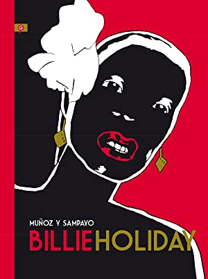 Billie Holiday: Muñoz, Jose / Sampayo, Carlos