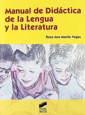 Manual didactica lengua y literatura.(educar/instruir): Martín Vegas, Rosa