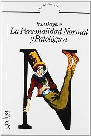 La personalidad normal y patologica: Bergeret, Jean