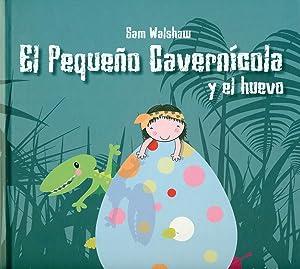 Pequeño Cavernicola Y El Huevo: Walshaw Sam