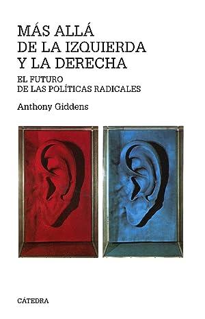 Mas alla de la izquierda y la derecha: Giddens, Anthony