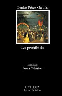 Lo prohibido: Pérez Galdós, Benito
