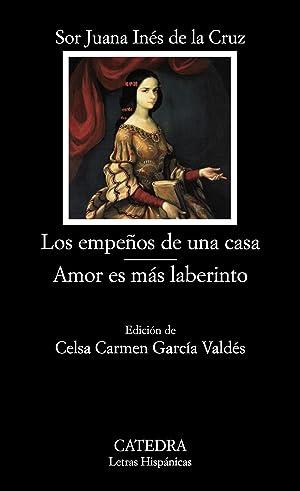 Los empeños de una casa/ Amor es más laberinto: Cruz, Sor Juana Inés de la
