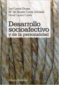 Desarrollo socioafectivo y de la personalidad.: Cantón Duarte, José/Cortés
