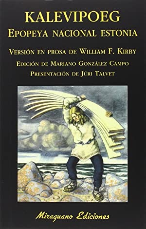 Kalevipoeg epopeya nacional estonia: Kirby, William F.
