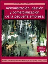 05).(g.m/g.s).adminis. gestion y comerc. pequeÑa empresa: Gómez Aparicio, Juan