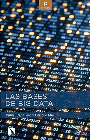 Las bases de big data: Caballero, Rafael