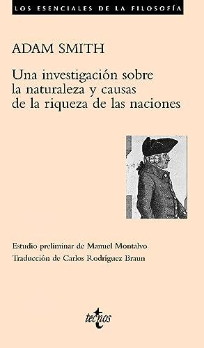 Una investigación sobre la naturaleza y causas: Smith, Adam
