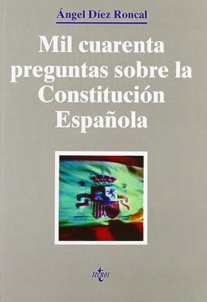 Mil cuarenta preguntas sobre la Constitución española: Díez Roncal, Ángel