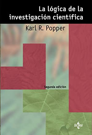 La logica de investigacion cientifica: Popper, Karl R.