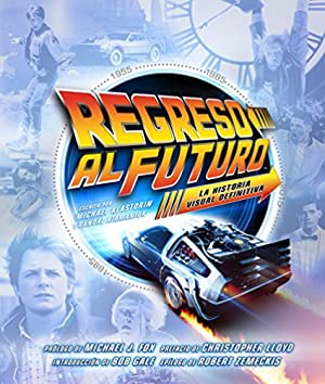 Regreso Al Futuro: Historia Visual
