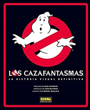 Cazafantasmas Historia Visual Definitiva