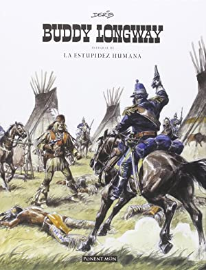 Buddy Longway Integral, 3: Derib