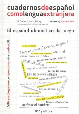 2.Español Idiomatico Da Juego: Losada Aldrey, M.Carmen