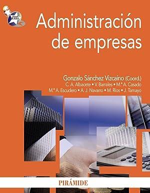 Administracion de empresas.(economia y empresa): Sánchez Vizcaino, Gonzalo