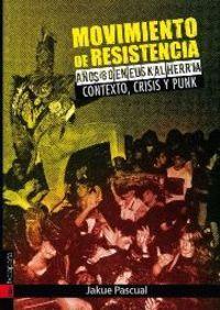 Movimiento de resistencia: años 80 en Euskal Herria: Pascual, Jakue
