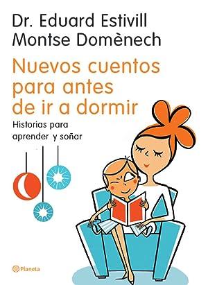 Nuevos cuentos para antes de ir a: Dr. Eduard Estivill/Montse