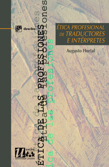 etica profesional de traductores e interpretes: Hortal, Augusto