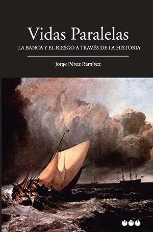 Vidas paralelas: Pérez Ramírez, Jorge