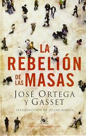 La rebelión de las masas: José Ortega y