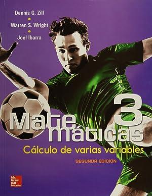 Matemáticas 3. Cálculo de varias variables: Zill, Dennis G.