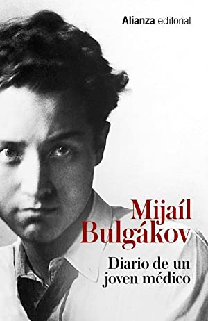 Diario de un jóven médico: Bulgákov, Mijaíl