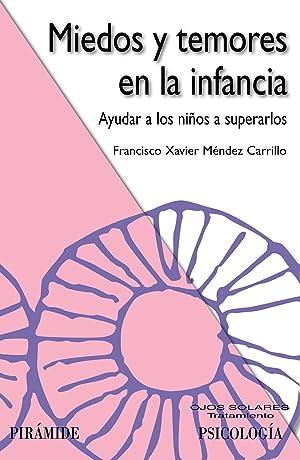Miedo y temores en la infancia: Méndez Carrillo, Francisco Xavier