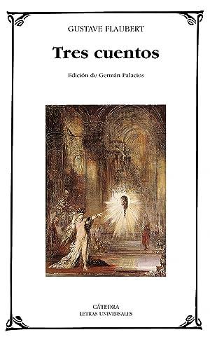 Tres cuentos: Flaubert, Gustave