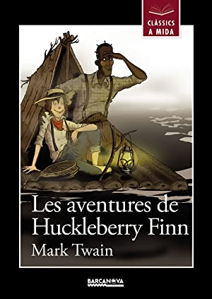 Les aventures de huckleberry finn: Twain, Mark