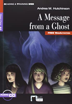 Message from a ghost, a: Hutchinson, Andrea M.