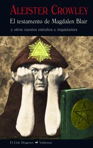 Testamento de MAgdalen Blair: Crowley, Aleister