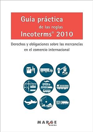 Guía práctica reglas incoterms 2010: Soler, David