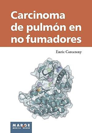 Carcinoma de pulmón en no fumadores: Carcereny, Enric