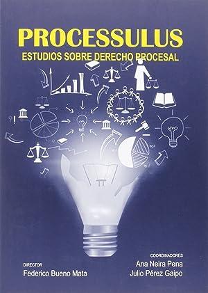 Processulus estudios sobre derecho procesal: Vv.Aa.