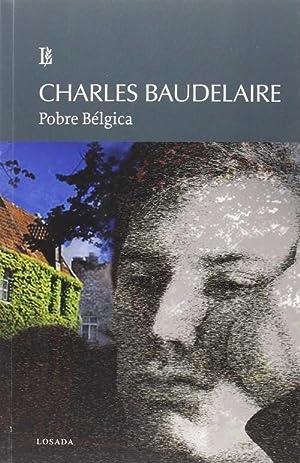 Pobre Bélgica: Baudelaire, Charles
