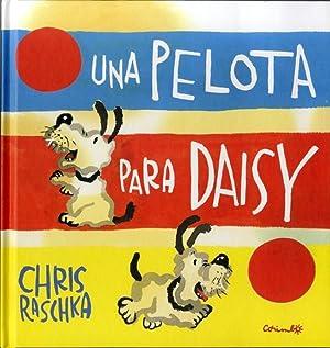 Una pelota para Daisy: Raschka, Chris