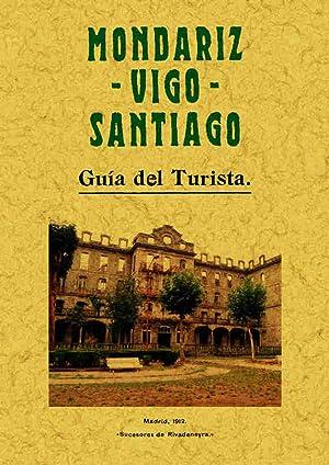 Mondariz. Vigo. Santiago. Guía del turismo: Varios