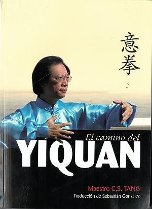 El camino del Yiquan: C.S. Tang, Maestro